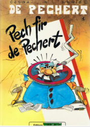 De Pechert - Pech fir de Pechert