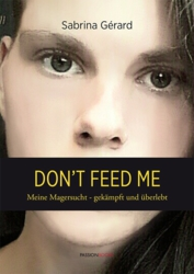 Don't Feed Me