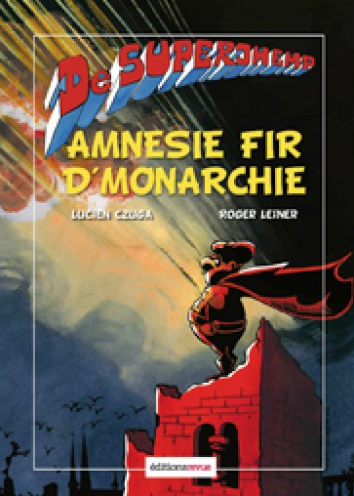De Superjhemp - Amnesie fir d'Monarchie