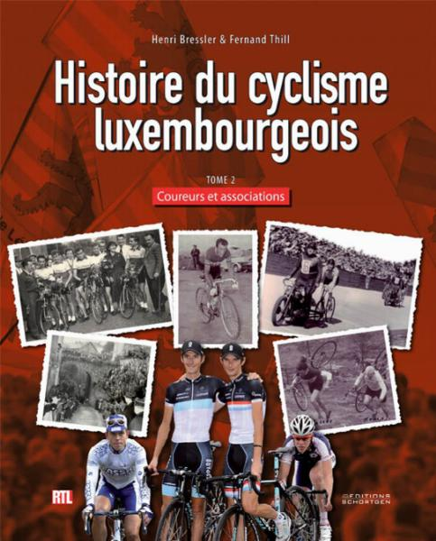 Histoire du cyclisme luxembourgeois - Tome 2