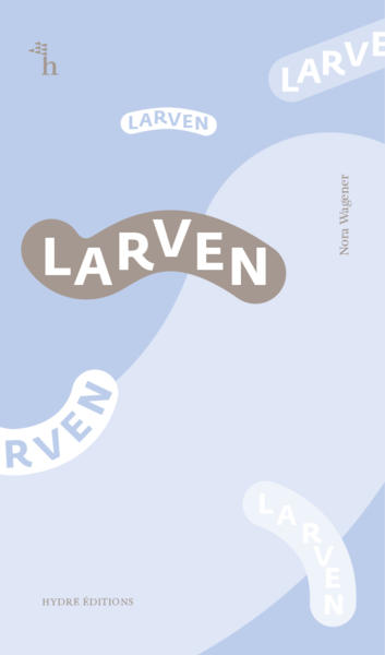Larven (Collection Courts)