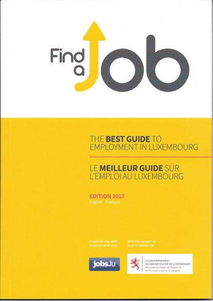 Find A Job - The Best Guide To Employment In Luxembourg - Le meilleur guide sur l'emploi au Luxembourg