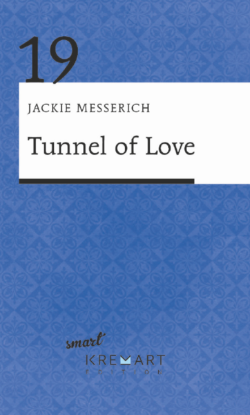 Tunnel of Love (Smart 19)