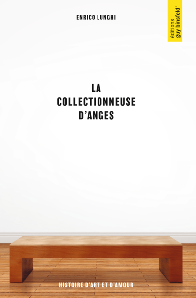 La collectionneuse d'anges