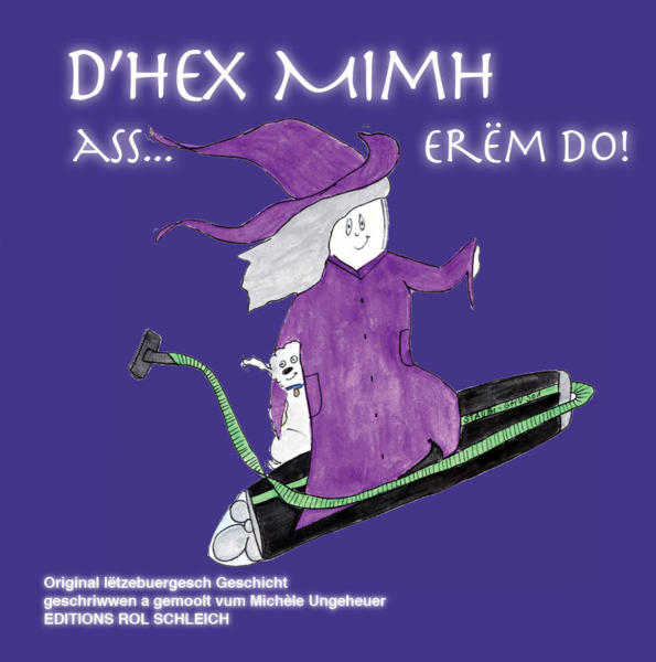 D'Hex Mimh ass... erëm do!