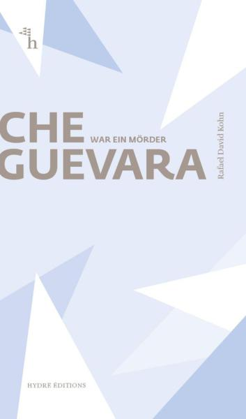 Che Guevara war ein Mörder (Collection Courts)