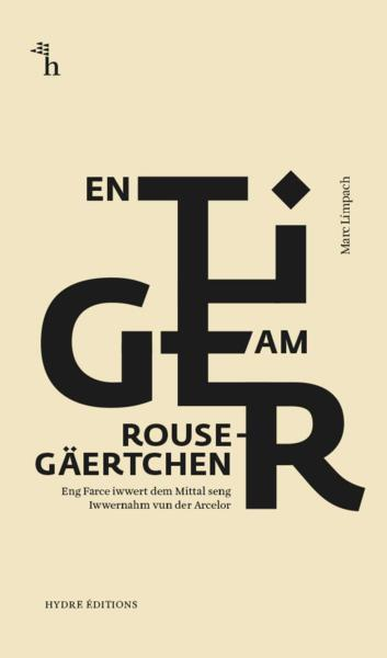 En Tiger am Rousegäertchen (Collection Théâtre)