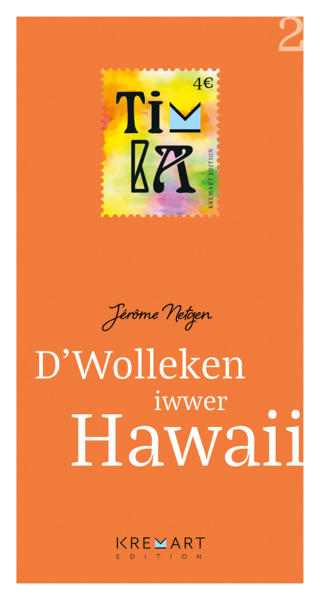 D'Wolleken iwwer Hawaii (Collection Timba 2)